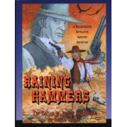 Raining Hammers; The Ballad of Johnny MacDonald, A Knuckleduster Interactive Western Adventure