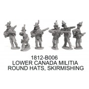 LOWER CANADA MILITIA IN ROUND HATS SKIRMISHING